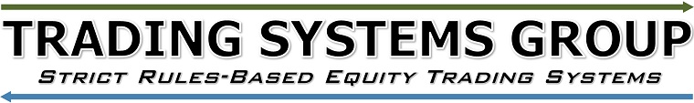 Trading Systems Group: Strict Rules-Based Equity Trading Systems